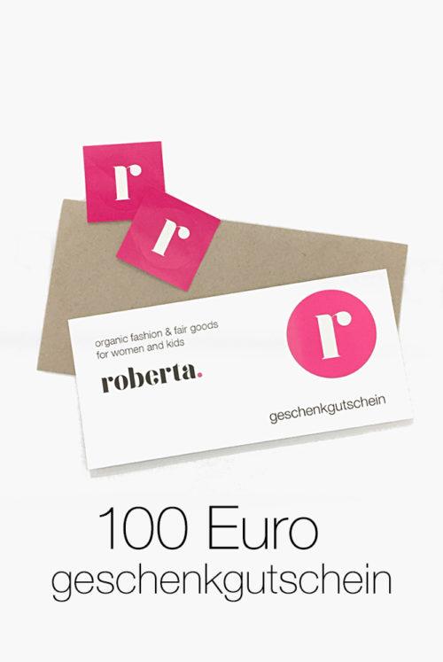 Gutschein über 100 Euro von roberta organic fashion