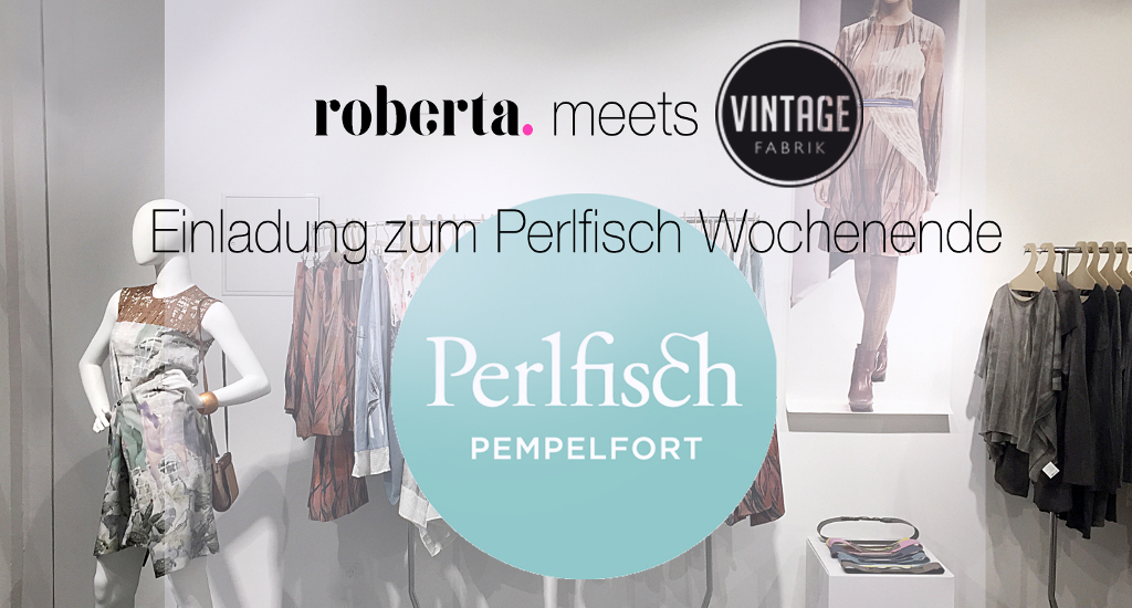 roberta organic fashion Düsseldorf Perlfisch 2017 Blog